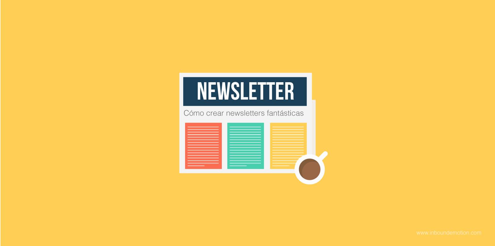 Como_crear_newsletter_fantasticas